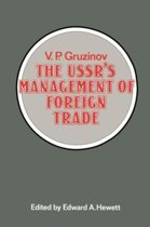 The USSR's Management of Foreign Trade