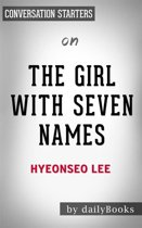 The Girl with Seven Names: by Hyeonseo Lee | Conversation Starters