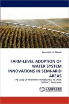Farm-Level Adoption of Water System Innovations in Semi-Arid Areas