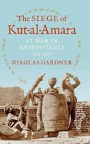 The Siege of Kut-al-Amara