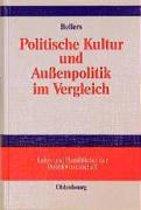 Politische Kultur Und Au enpolitik Im Vergleich