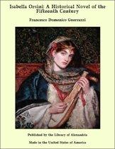 Isabella Orsini: A Historical Novel of the Fifteenth Century