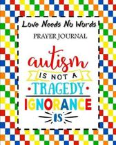 Love Needs No Words Prayer Journal