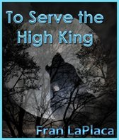 To Serve the High King