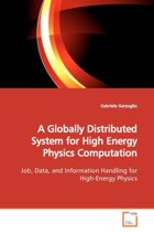 A Globally Distributed System for High Energy Physics Computation
