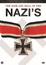 Rise And Fall Of The Nazi'S