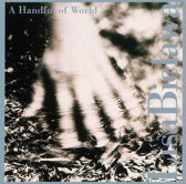 A Handful Of World