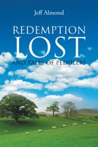 Redemption Lost and Tales of Peddlers