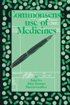 Commonsense use of Medicines