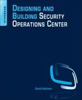 Designing and Building a Security Operations Center