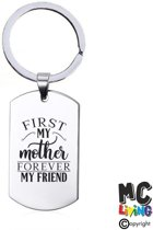 Sleutelhanger RVS - First My Mother Forever My Friend