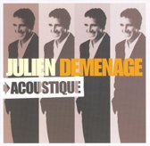 Julien Demenage: Acoustique