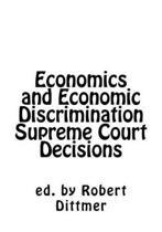 Economics and Economic Discrimination Supreme Court Decisions