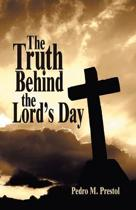 The Truth Behind the Lord's Day