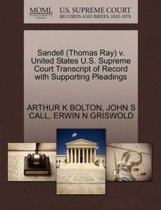 Sandell (Thomas Ray) V. United States U.S. Supreme Court Transcript of Record with Supporting Pleadings