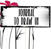 Journal to Draw in