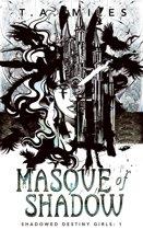 Masque of Shadow