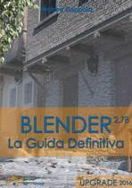 Blender - La Guida Definitiva - Upgrade 2016
