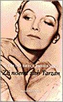 Zij noemt zich Tarzan