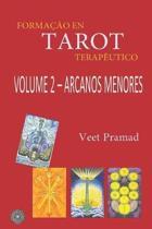 Forma��o Em Tarot Terap�utico - Volume 2 - Arcanos Menores