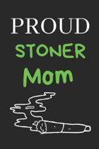 Proud Stoner Mom