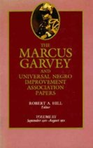 The Marcus Garvey and Universal Negro Improvement Association Papers, Vol. III