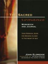 The Sacred Romance Workbook and Journal