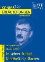 Interpretation zu Christoph Hein. In seiner frühen Kindheit ein Garten