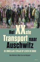 Het xxste transport naar Auschwitz