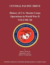 History of U.S. Marine Corps Operations in World War II. Volume III