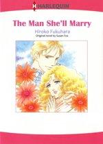 THE MAN SHE'LL MARRY (Harlequin Comics)