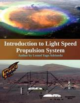 Introduction to Light Speed Propulsion System