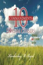 10 Commandments for Dream Chasers