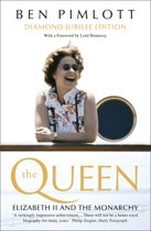 The Queen: Elizabeth II and the Monarchy (Text Only)