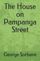 The House on Pampanga Street