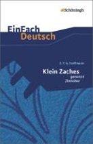 Klein Zaches genannt Zinnober: Gymnasiale Oberstufe. EinFach Deutsch Textausgaben