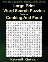 Large Print Word Search Puzzles Featuring Cooking And Food