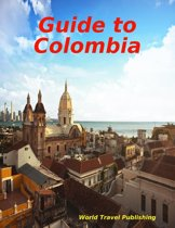 Guide to Colombia