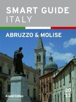 Smart Guide Italy: Abruzzo & Molise