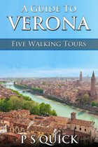 A Guide to Verona: Five Walking Tours