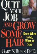 Quit Your Job & Grow Some Hair