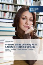 Problem Based Learning as a Literature Teaching Strategy
