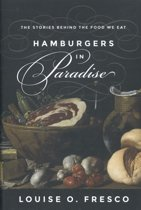 Hamburgers in paradise : the stories behind the food we eat