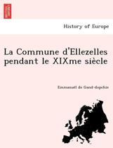 La Commune D'Ellezelles Pendant Le Xixme Sie Cle