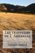 Les trappeurs de L' Arkansas