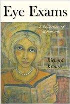 Eye Exams: A Book of Epigrams.