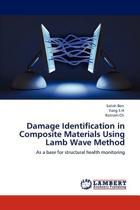 Damage Identification in Composite Materials Using Lamb Wave Method
