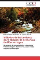 Metodos de Tratamiento Para Eliminar La Presencia de Fluor En Agua