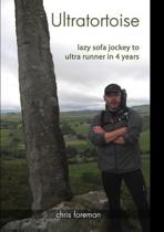 Ultratortoise - sofa jockey to ultra runner
