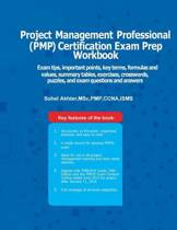 Project Managment Professional (Pmp) Certification Exam Prep Workbook